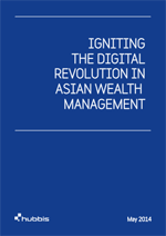 Igniting the Digital Revolution in Asian Wealth Management 2014